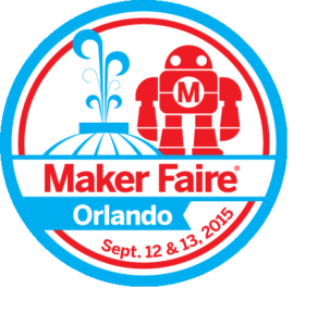 Maker Faire Orlando 2015 – Sept. 12 and 13