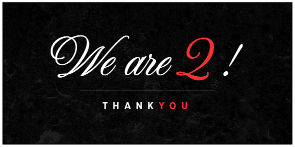 We Are Two Years Old, Thank You